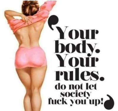 Your body rules